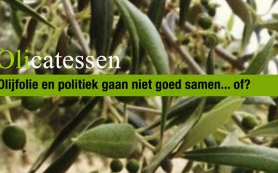 Olicatessen & politiek…?